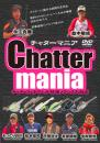 Chatter mania/チャターマニア