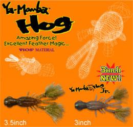 Ya-Manba Hog/ヤマンバホッグ